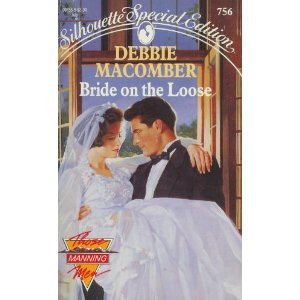9780373097562: Bride on the Loose (Those Manning Men #3) (Silhouette Special Edition #756)