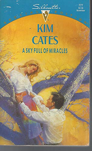 A Sky Full of Miracles (Silhouette Special: Cates, Kim