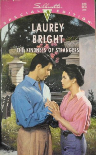 9780373098200: The Kindness Of Strangers (Silhouette Special Edition, No. 820)