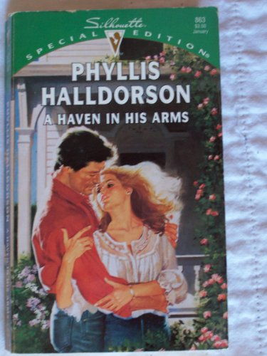 9780373098637: A Haven in His Arms (Silhouette Special Edition, No 9863)