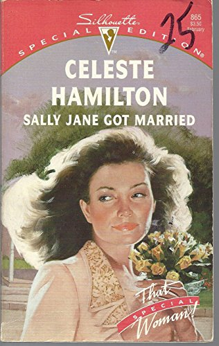 9780373098651: Sally Jane Got Married (That Special Woman) (Silhouette Special Edition)