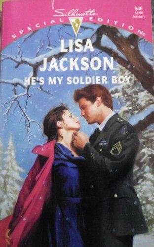 9780373098668: He's My Soldier Boy (Mavericks) (Silhouette Special Edition #866)