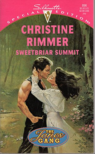 9780373098965: Sweetbriar Summit (The Jones Gang) (Silhouette Special Edition, No 896)