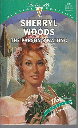 9780373099078: The Parson's Waiting (Silhouette Special Edition)