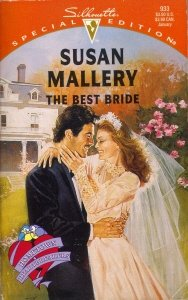 The Best Bride (Hometown Heartbreakers) (Silhouette Special: Susan Mallery