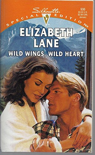 9780373099368: Wild Wings, Wild Heart (Silhouette Special Edition)