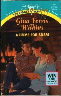9780373099801: A Home For Adam (The Family Way) (Silhouette Special Edition, No 980)