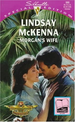 Morgan's Wife (Morgan's Mercenaries: Love and Danger, Book 1) (Silhouette Special Edition...