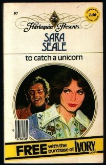 9780373100972: To Catch a Unicorn (Harlequin Presents., 97)