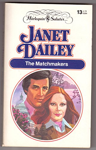 9780373102648: THE MATCHMAKERS