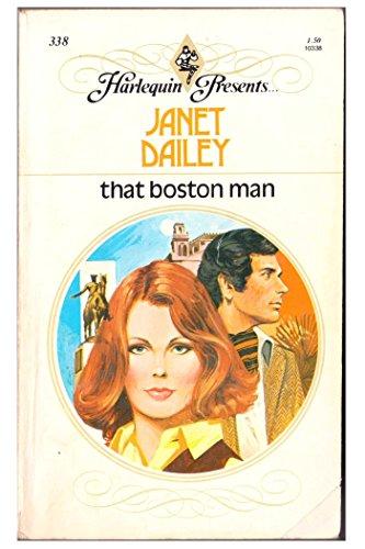 That Boston Man (0373103387) by Janet Dailey
