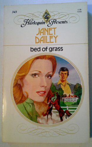 Bed of Grass (Harlequin Presents #343)
