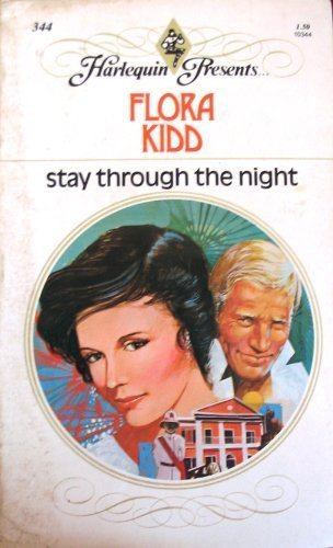 Stay Through the Night: Kidd, Flora