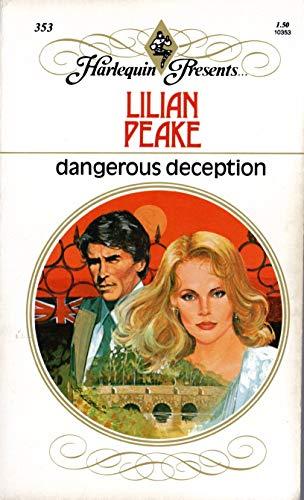 Dangerous Deception (Harlequin, 353): Lilian Peake