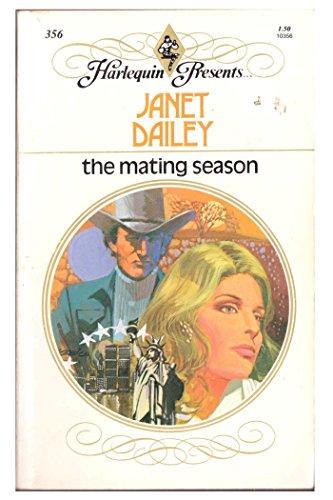 9780373103560: The Mating Season (Harlequin Presents, 356)