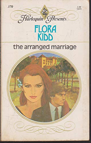 9780373103706: The Arranged Marriage (Harlequin Presents #370)