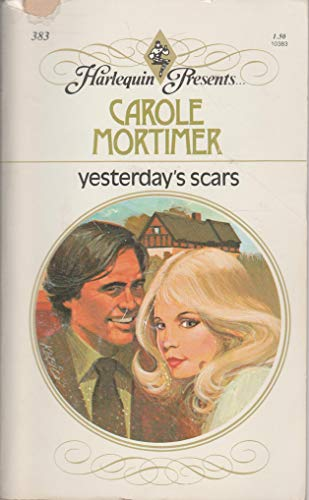 9780373103836: Yesterday's Scars (Harlequin Presents, #383)