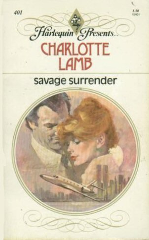 9780373104017: Savage Surrender (Harlequin Presents, 401)