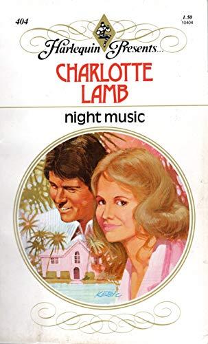 Night Music (Harlequin Presents series, No. 404): Lamb, Charlotte
