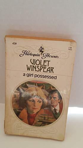 A Girl Possessed - Harlequin Presents (Harlequin Romance, Volume 420): Winspear, Violet