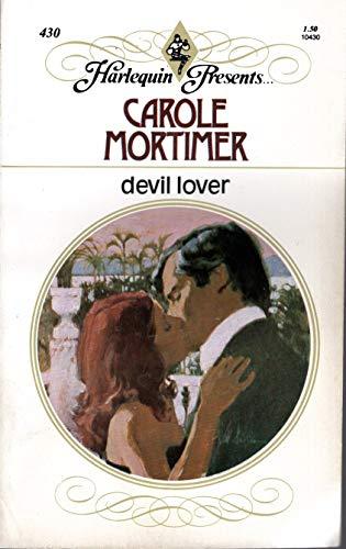 Devil Lover (Harlequin Presents, #430): Carole Mortimer
