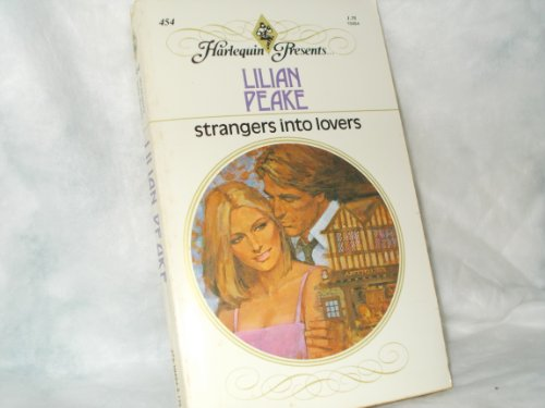 9780373104543: Strangers Into Lovers (#454)