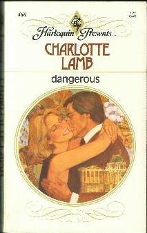 dangerous: Charlotte Lamb