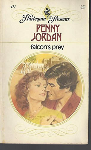 9780373104710: Falcon's Prey (Harlequin Presents, 471)