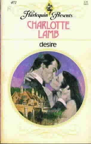 Desire (Harlequin Presents edition, 472): Charlotte Lamb