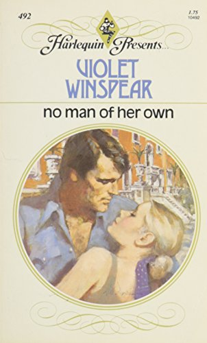 9780373104925: No Man of Her Own (Harlequin Presents)
