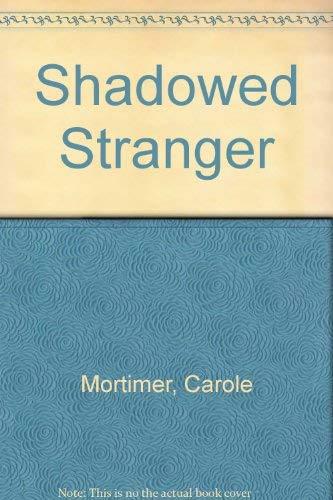 9780373105311: Shadowed Stranger
