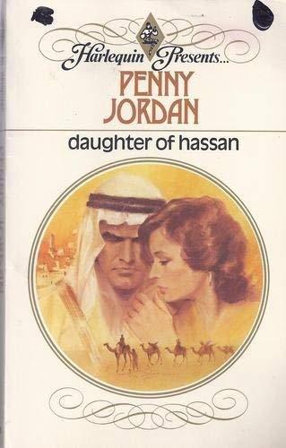Daughter of Hassan (Harlequin Presents # 537): Penny Jordan