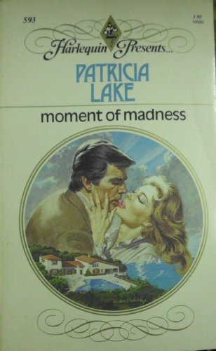 9780373105939: A Moment of Madness
