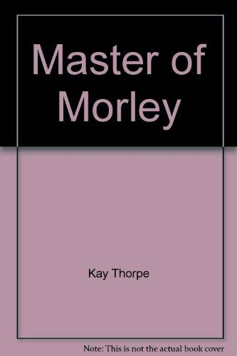 9780373105977: Master Of Morley