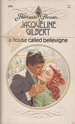 9780373106004: A House Called Bellevigne