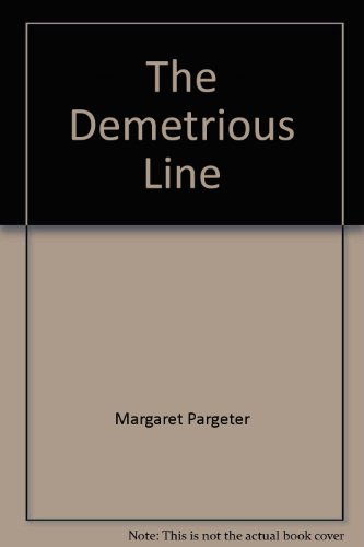 9780373106202: The Demetrious Line