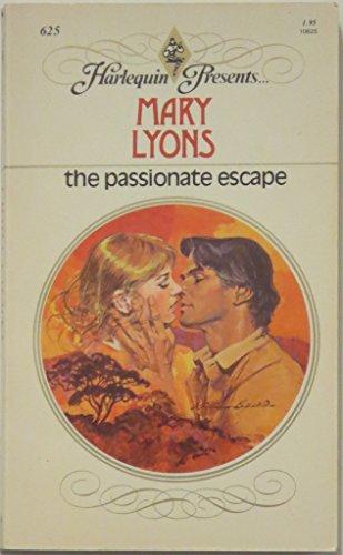 9780373106257: The Passionate Escape