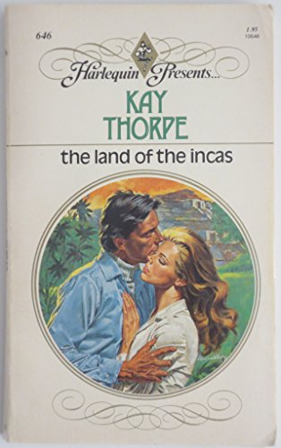 The Land of the Incas: Thorpe, Kay