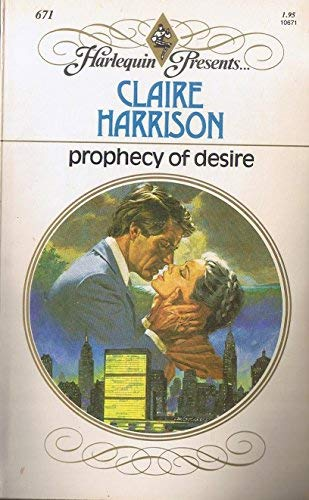 9780373106714: Prophecy Of Desire