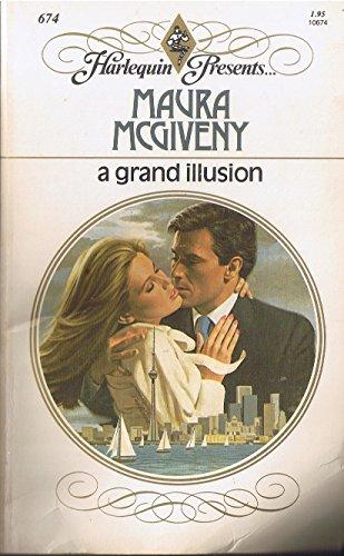 9780373106745: A Grand Illusion