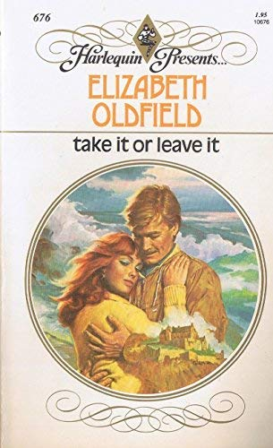Take It Or Leave It: Oldfield, Elizabeth