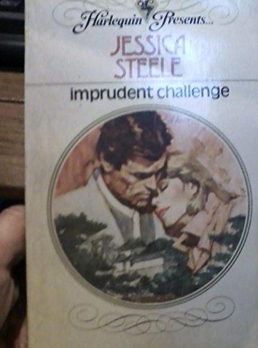 9780373107094: Imprudent Challenge