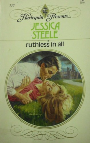 Ruthless in All: Jessica Steele
