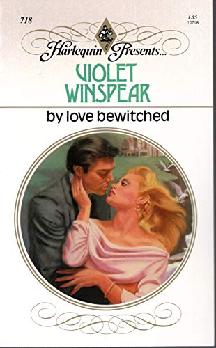 9780373107186: By Love Bewitched