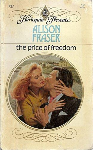 9780373107216: The Price of Freedom