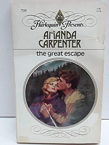 The Great Escape (Harlequin Presents #735)