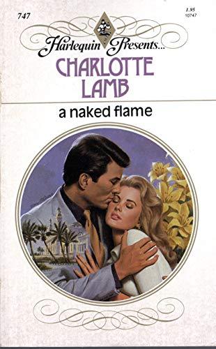 A Naked Flame: Lamb, Charlotte