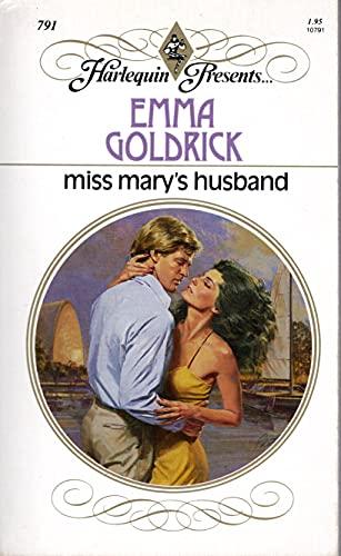 Miss Mary's Husband: Emma Goldrick