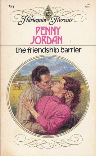 9780373107940: The Friendship Barrier