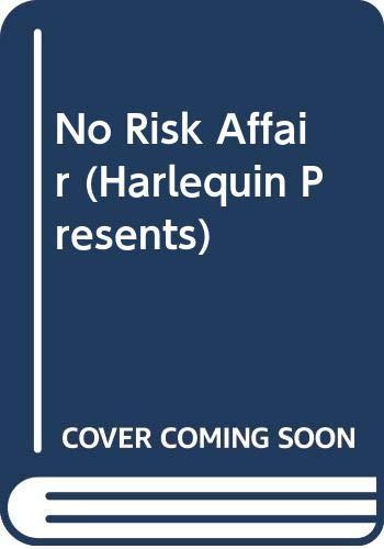 9780373108121: No Risk Affair